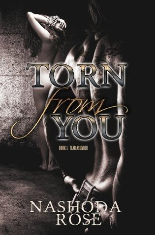 Find Torn from You (Tear Asunder #1) PDF by Nashoda Rose