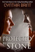 Protected by Stone by Cynthia Brint
