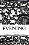 Evening by Anna Akhmatova
