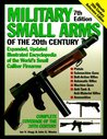 Military Small Arms of the 20th Century (7th Edition)