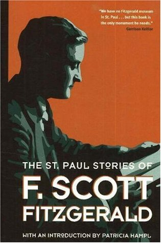 The St. Paul Stories of F. Scott Fitzgerald by F. Scott Fitzgerald
