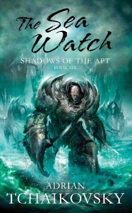 The Sea Watch by Adrian Tchaikovsky