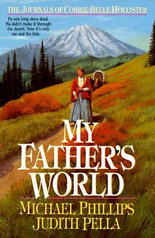 My Father's World by Michael             Phillips