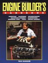 Engine Builder's Handbook HP1245: How to Rebuild Your Engine to Original or Improved Condition