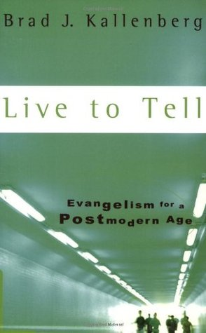 Live to Tell by Brad Kallenberg