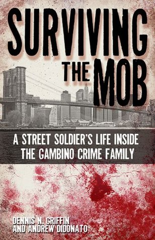 Surviving the Mob: A Street Soldier