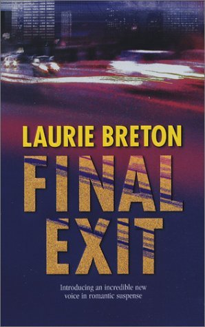 Final Exit by Laurie Breton
