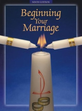 Beginning Your Marriage by John L. Thomas