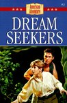 Dream Seekers (The American Adventure, #3)