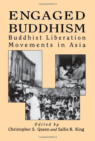 Engaged Buddhism by Christopher S. Queen