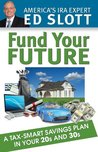 Fund Your Future: A Tax-Smart Savings Plan in Your 20s and 30s