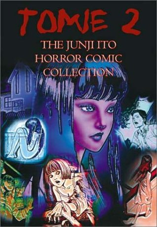 Tomie, Volume 2 by Junji Ito