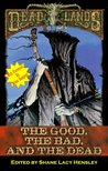 The Good, the Bad, and the Dead (Deadlands)