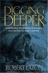 Digging Deeper: Understanding and Applying Life-Changing Doctrines from the Book of Mormon