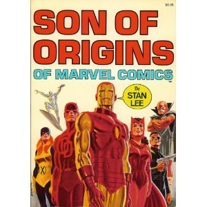 Son of Origins of Marvel Comics by Stan Lee