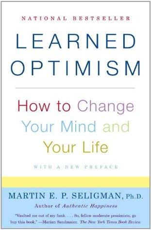 Free download online Learned Optimism: How to Change Your Mind and Your Life CHM by Martin E.P. Seligman