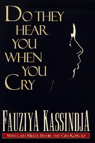 Download Do They Hear You When You Cry by Fauziya Kassindja, Layli Miller Bashir, Gini Kopecky PDF