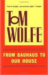 From Bauhaus to Our House