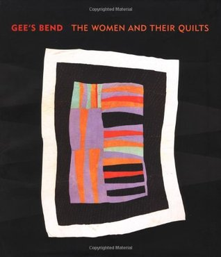 Gee's Bend by William Arnett