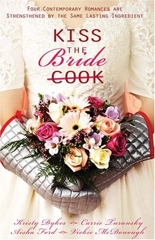 Kiss the Bride by Kristy Dykes