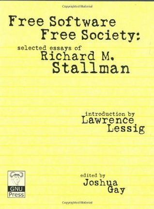 Free Software, Free Society by Richard M. Stallman