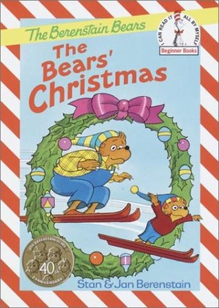 The Bears' Christmas by Stan Berenstain