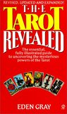 The Tarot Revealed: A Modern Guide to Reading the Tarot Cards