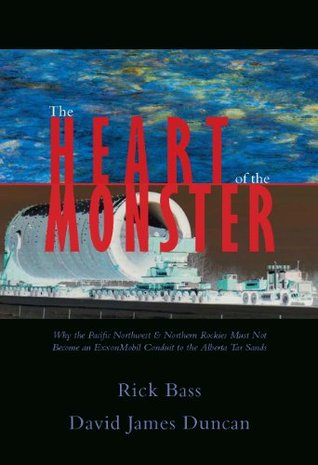 The Heart of the Monster by David James Duncan