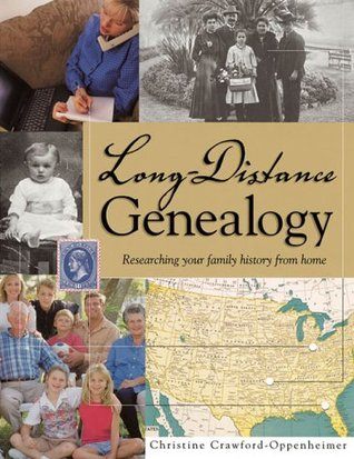 Long-Distance Genealogy by Christine Crawford-Oppenheimer
