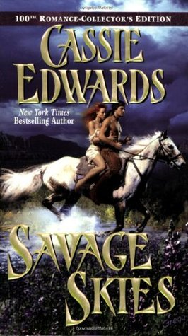Savage Skies by Cassie Edwards