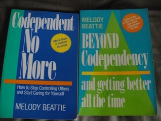 Codependent No More and Beyond Codependency by Melody Beattie