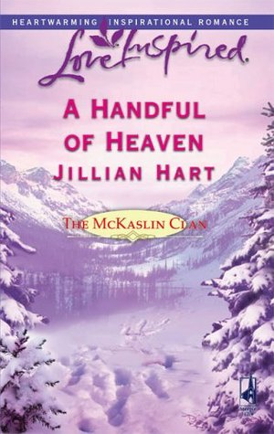 A Handful of Heaven by Jillian Hart