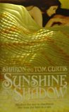 Sunshine and Shadow by Sharon Curtis