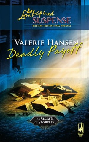 Deadly Payoff (The Secrets of Stoneley, #5)