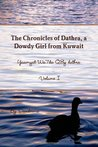 The Chronicles of Dathra, a Dowdy Girl from Kuwait