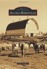 Aloha-Reedville (Images of America (Arcadia Publishing))