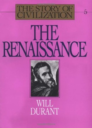 The Renaissance by Will Durant