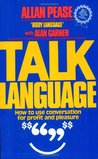Talk Language: How To Use Conversation for Profit and Pleasure