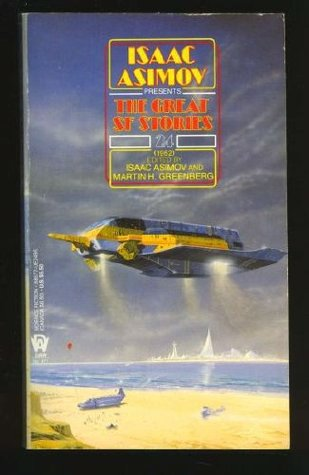 Isaac Asimov Presents the Great SF Stories 24: 1962