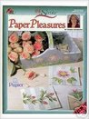 One Stroke Paper Pleasures (Decorative Painting # 9771)