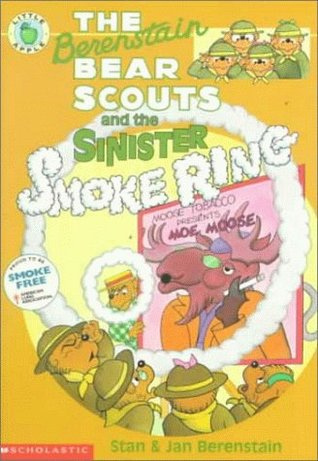 Free download The Berenstain Bear Scouts and the Sinister Smoke Ring (The Berenstain Bear Scouts) FB2