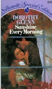 Sunshine Every Morning (Silhouette Special Edition, No. 242)