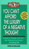 You Can't Afford the Luxury of a Negative Thought (The Life 101 Series)