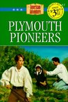 Plymouth Pioneers (The American Adventure, #2)