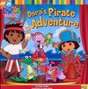Dora's Pirate Adventure (Dora the Explorer)