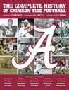 The Complete History of Crimson Tide Football