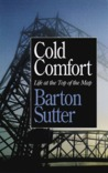 Cold Comfort: Life at the Top of the Map