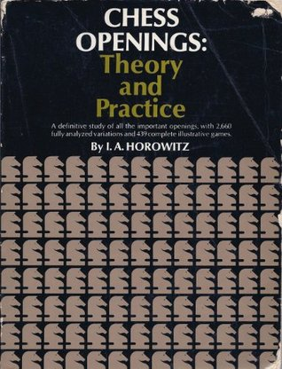 Chess Openings by Israel A. Horowitz