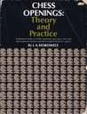 Chess Openings: Theory And Practice