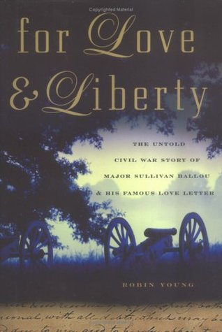 For Love and Liberty by Robin Young